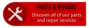 Parts & Repairs | Discover all of our parts and repair services